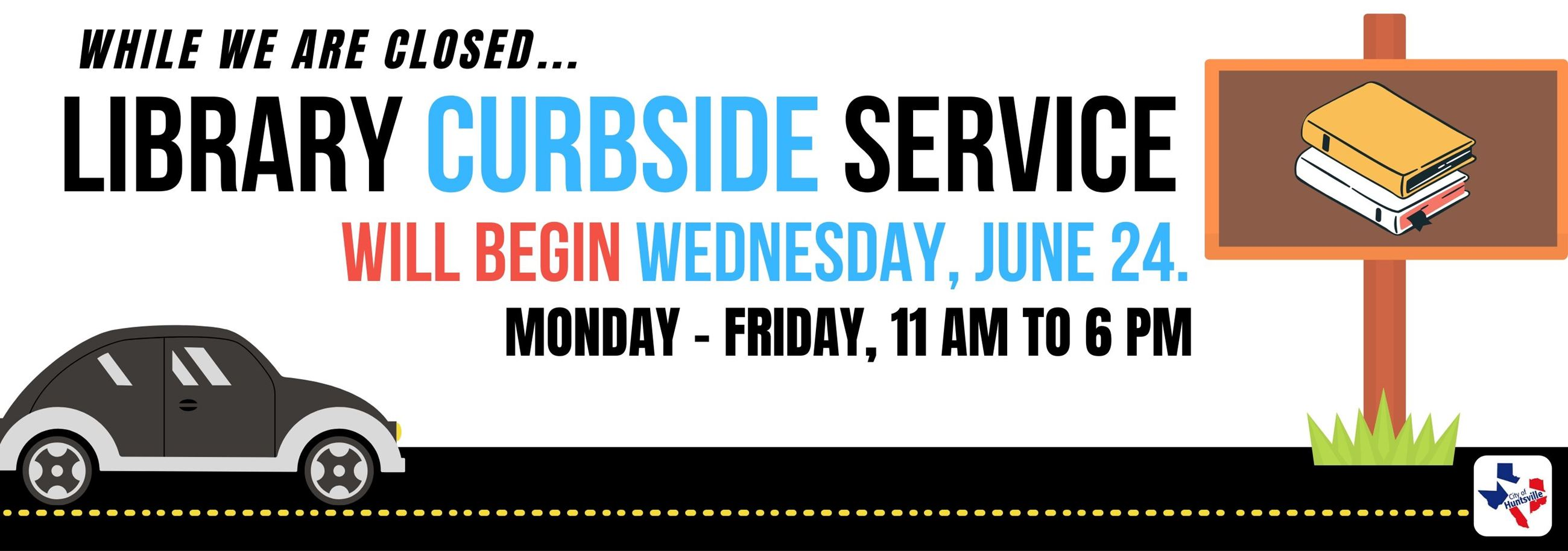Curbside Pickup Service - July 24